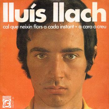 Cal que neixin flors a cada instant (Lluís Llach)