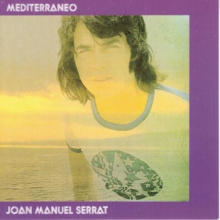 Mediterráneo (Joan Manuel Serrat) [1971]
