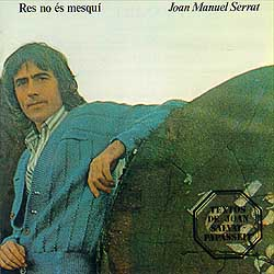 Res no és mesquí (Joan Manuel Serrat) [1977]