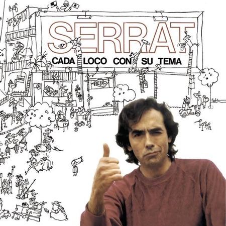 Cada loco con su tema (Joan Manuel Serrat) [1983]