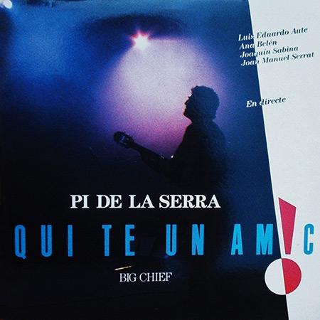 Qui té un amic (Francesc Pi de la Serra) [1989]