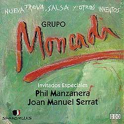 Nueva Trova, salsa y otros inventos (Grupo Moncada)