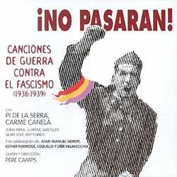 ¡No pasarán! (Francesc Pi de la Serra y Carme Canela) [1997]