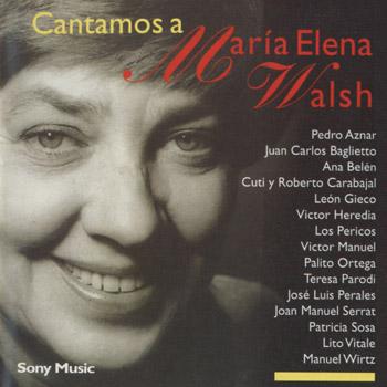 Cantamos a María Elena Walsh (Obra colectiva)