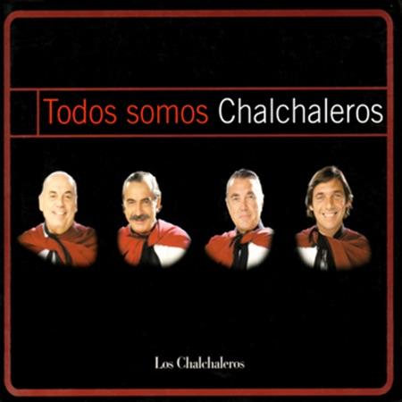 Todos somos Chalchaleros (Los Chalchaleros) [2000]