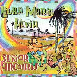 Señor Arcoíris (Liuba María Hevia) [1995]