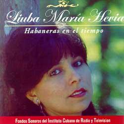 Habaneras en el tiempo (Liuba María Hevia) [1995]