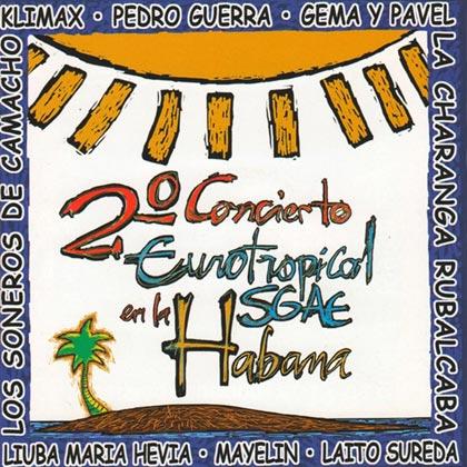 Segundo Concierto Eurotropical en la Habana (Obra colectiva)