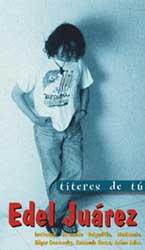 Títeres de tú (Édel Juárez) [2000]