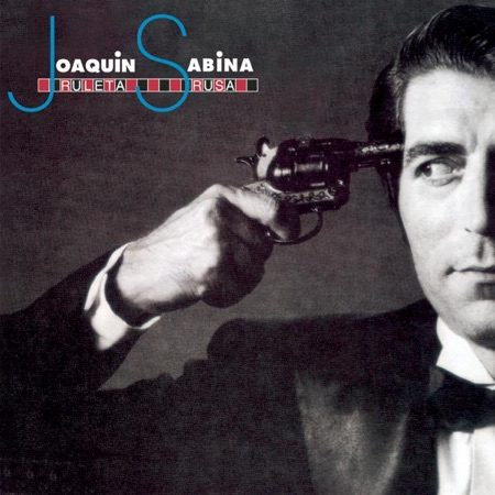 Ruleta Rusa (Joaquín Sabina) [1984]
