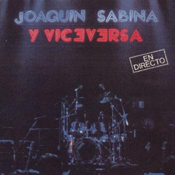 En directo (Joaquín Sabina y Viceversa) [1986]