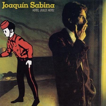 Hotel, dulce hotel (Joaquín Sabina) [1987]