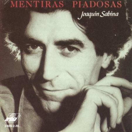 Mentiras piadosas (Joaquín Sabina) [1990]