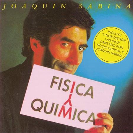 Física y Química (Joaquín Sabina) [1992]