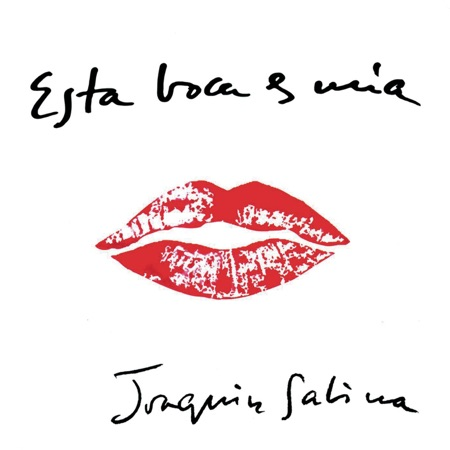 Esta boca es mía (Joaquín Sabina)