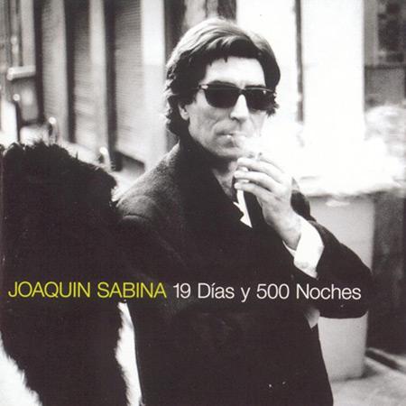 19 días y 500 noches (Joaquín Sabina) [1999]