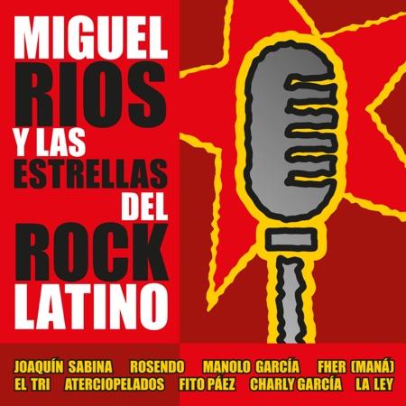 Miguel Ríos y las estrellas del rock latino (Miguel Ríos) [2001]