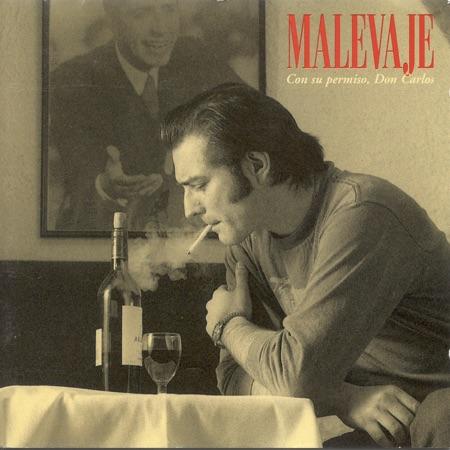 Con su permiso, Don Carlos (Malevaje) [1996]