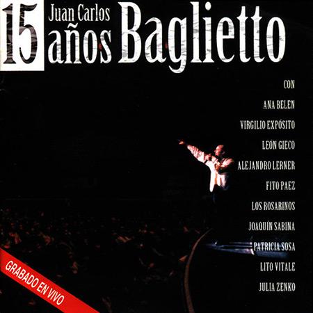 15 años (Juan Carlos Baglietto) [1998]