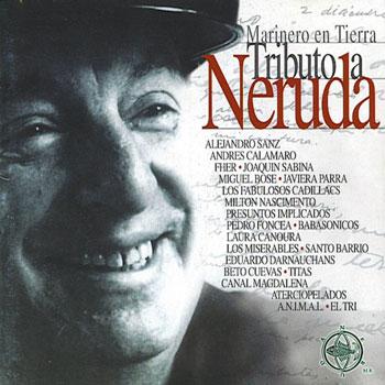Marinero en Tierra: Tributo a Neruda (Obra colectiva)