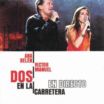 Dos en la carretera (Ana Belén y Víctor Manuel)