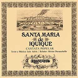 Cantata Santa María de Iquique (PICAP edición especial) (Quilapayún + Héctor Duvauchelle) [2002]
