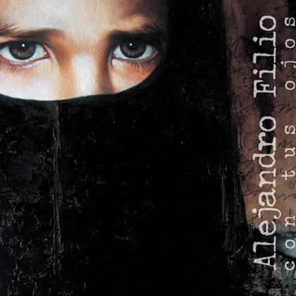 Con tus ojos (Alejandro Filio) [2002]