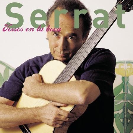 Versos en la boca (Joan Manuel Serrat) [2002]
