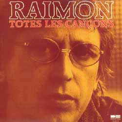 Totes les cançons (4) Dedicatòries (Raimon)