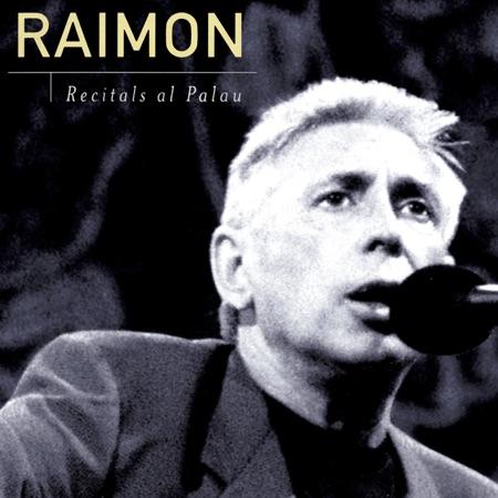 Recitals al Palau (Raimon) [1997]