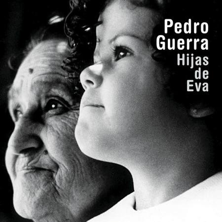 Hijas de Eva (Pedro Guerra) [2002]