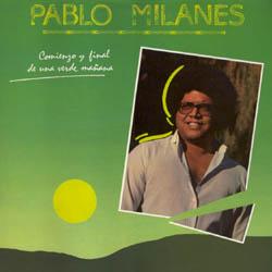 Comienzo y final de una verde mañana (Pablo Milanés) [1984]