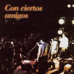Con ciertos amigos (Pablo Milanés - Xiomara Laugart - Raúl Torres) [1989]