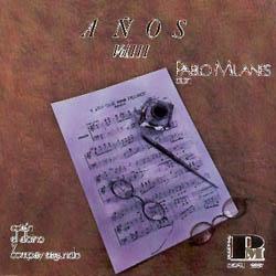 Años 3 (Pablo Milanés - Luis Peña - Cotán - Compay Segundo) [1992]