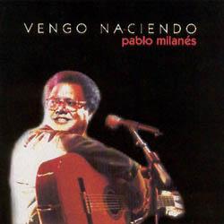 Vengo naciendo (Pablo Milanés) [1998]