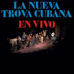 La Nueva Trova Cubana en vivo (Pablo Milanés - Sara González - Amaury Pérez - GESI) [1976]