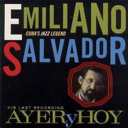 Ayer y Hoy (Emiliano Salvador) [1992]