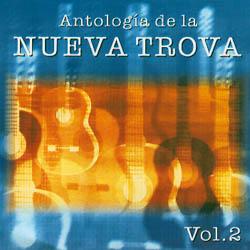 Antología de la Nueva Trova Vol. 2 (Obra colectiva) [1998]