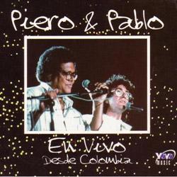 Piero & Pablo en vivo desde Colombia (Piero - Pablo Milanés) [1993]