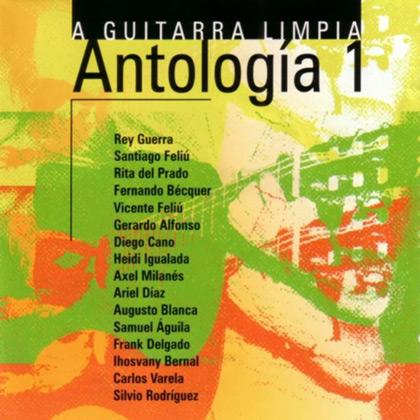 A guitarra limpia. Antología 1 (Obra colectiva) [2002]