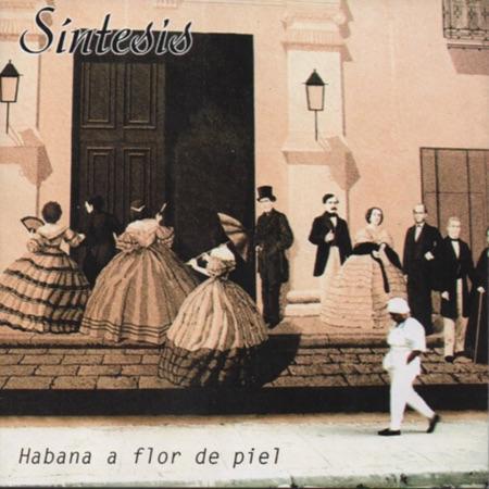 Habana a flor de piel (Síntesis) [2001]