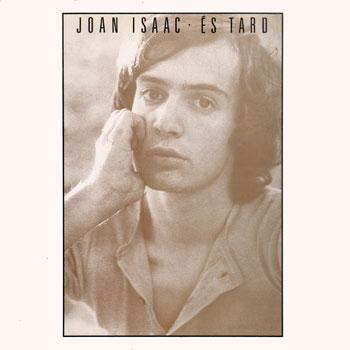 És tard (Joan Isaac) [1975]