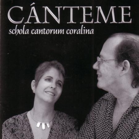Cánteme (Schola Cantorum Coralina) [2002]