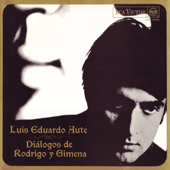 Diálogos de Rodrigo y Ximena (Luis Eduardo Aute) [1968]