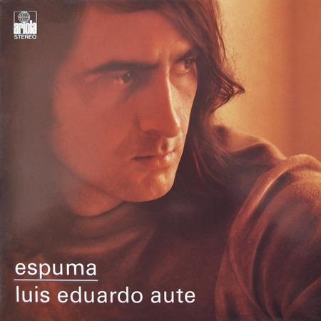 Espuma (Luis Eduardo Aute) [1974]