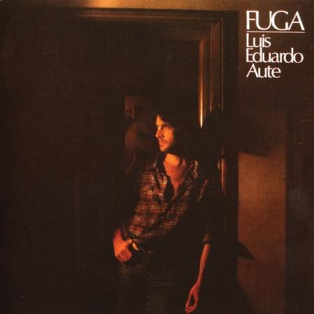 Fuga (Luis Eduardo Aute) [1981]