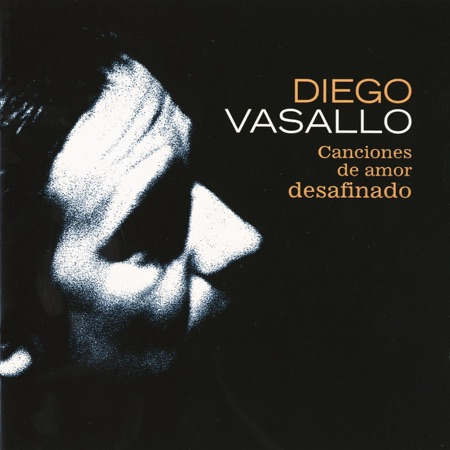 Canciones de amor desafinado (Diego Vasallo) [2000]