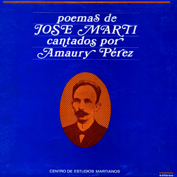 Poemas de José Martí cantados por Amaury Pérez (Amaury Pérez) [1978]