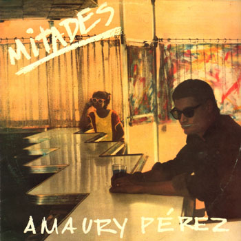 Mitades (Amaury Pérez)