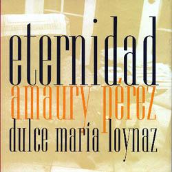 Eternidad (Amaury Pérez) [1999]